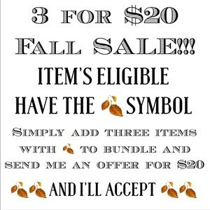 🍂 3 for $20 🍂